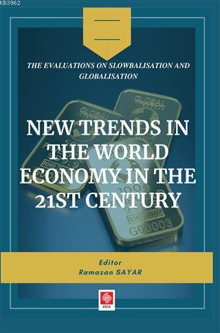 New Trends in The World Economy in The 21st Century