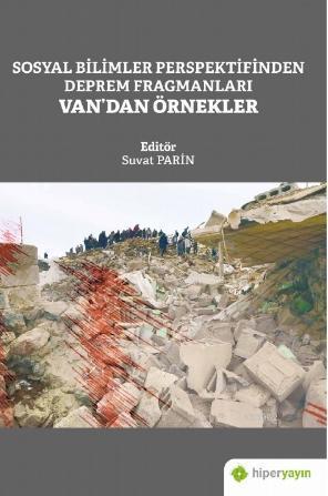 Sosyal Bilimler Perspektifinden Deprem Fragmanları Van'dan Örnekler