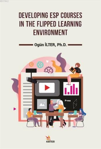 Developing Esp Courses in The Flipped Learning Enviroment