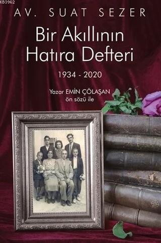 Bir Akıllının Hatıra Defteri 1934 - 2020