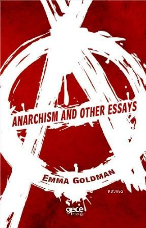 Anarchhism And Other Essays