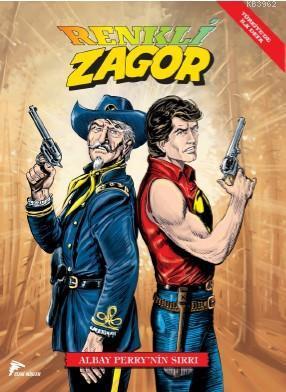 Zagor Renkli Seri Cilt 4: Albay Perry'nin Sırrı
