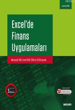 Excel'de Finans Uygulamaları; Microsoft 365, Excel 2019, 2016 ve 2013 Uyumlu