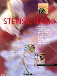 Stensil Baskı; Dekoratif Teknikler Serisi