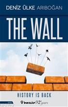 The Wall; History is Back
