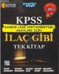KPSS Sadece Lise (Ortaöğretim Adayları İçin) İlaç Gibi Tek Kitap