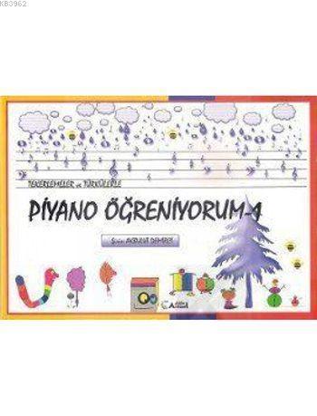Tekerlemeler ve Türkülerle Piyano Öğreniyorum 1