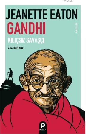 Gandhi; Kılıçsız