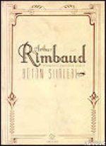 Arthur Rimbaud; Bütün Şiirleri