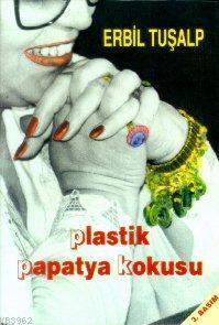 Plastik Papatya Kokusu