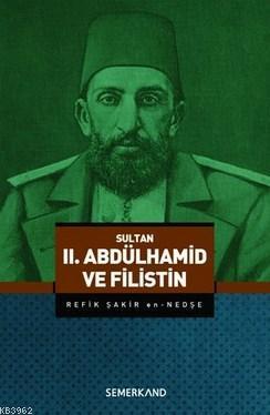 II. Abdülhamid ve Filistin