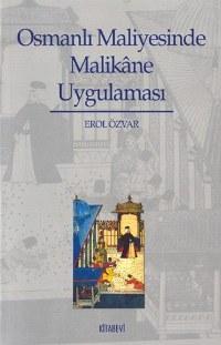 Osmanlı Maliyesinde Malikâne Uygulaması