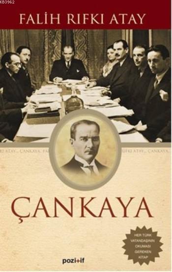 Çankaya; Atatürk'ün Doğumundan Ölümüne Kadar