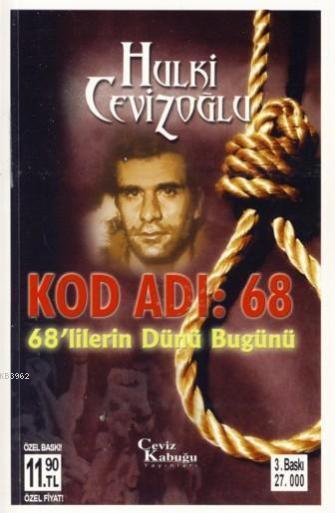 Kod Adı: 68 (Cep Özel Baskı); 68'lilerin Dünü Bugünü