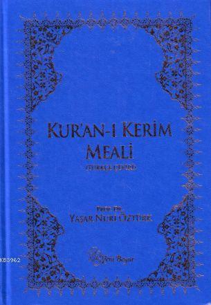 Kuran-ı Kerim Meali (Büyük Puntolu)