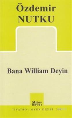 Bana William Deyin
