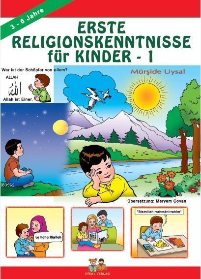 Erste Religionskenntnisse Für Kinder 1; (Çocuklara İlk Dini Bilgiler 1)