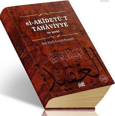 El-Akidetü't Tahaviyye ve Şerhi