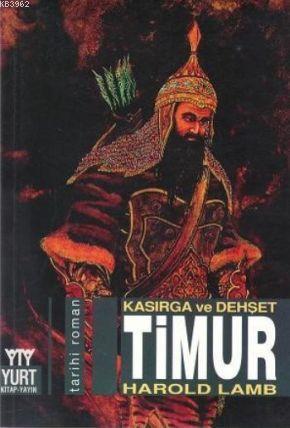 Timur; Kasırga ve Dehşet