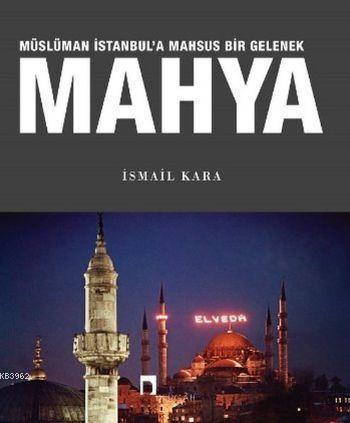 Mahya Müslüman İstanbul'a Mahsus Bir Gelenek