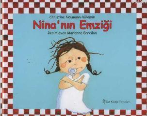 Nina'nın Emziği (Ciltli)