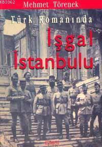 Türk Romanında İşgal İstanbul'u