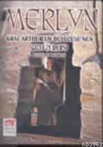 Merlyn; Kral Arthur'un Büyücüsü'nün Gizli 21 Dersi