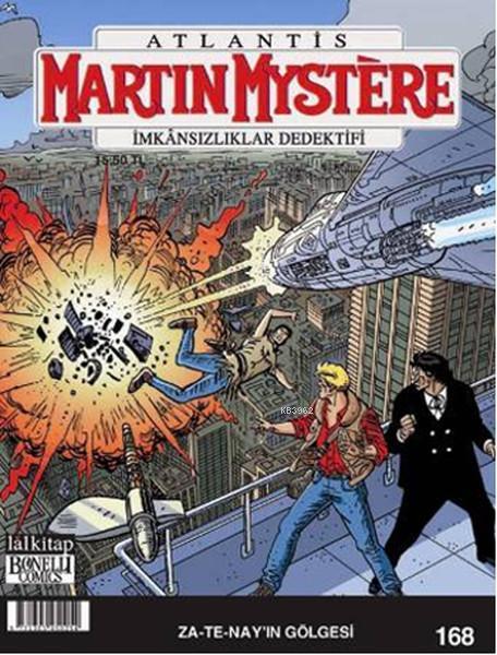 Martin Mystere Sayı: 168 - Za-Te-Nay'ın Gölgesi; İmkansızlıklar Dedektifi