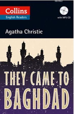 They Came to Baghdad +CD (Agatha Christie Readers)