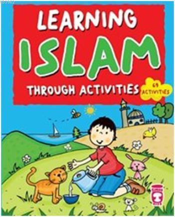 Learning İslam Through Activities; Etkinliklerle İbadet Öğreniyorum