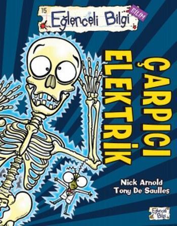 Çarpıcı Elektrik; Eğlenceli Bilgi