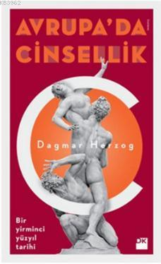 Avrupa'da Cinsellik; Bir Yirminci Yüzyıl Tarihi