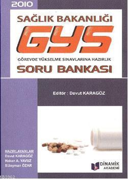 GYS Sağlık Bakanlığı; Soru Bankası