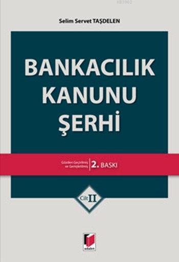 Bankacılık Kanunu Şerhi (Cilt I-II)