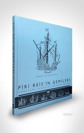 Piri Reis'in Gemileri
