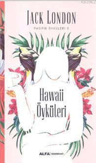Hawaii Öyküleri; Pasifik Öyküleri 3