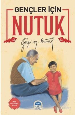 Gençler İçin Nutuk / Gazi Mustafa Kemal Atatürk
