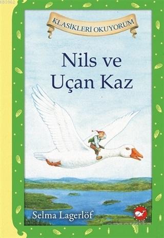 Nils ve Uçan Kaz; Klasikleri Okuyorum