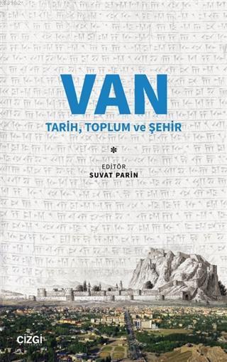 Van Tarih, Toplum ve Şehir