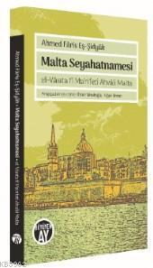 Malta Seyahatnamesi; el-Vâsıta fî Ma'rifeti Ahvâli Malta