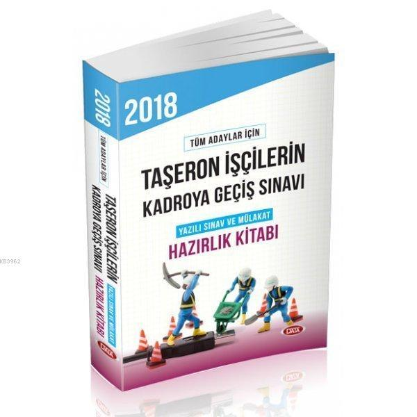 Taşeron İşçilerin Kadroya Geçiş Sınavı Hazırlık Kitabı 2018