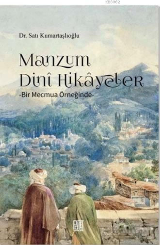 Manzum Dini Hikayeler - Bir Mecmua Örneğinde