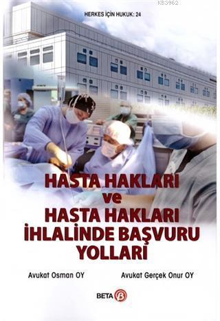 Hasta Hakları ve Hasta Hakları İhlalinde Başvuru Yolları