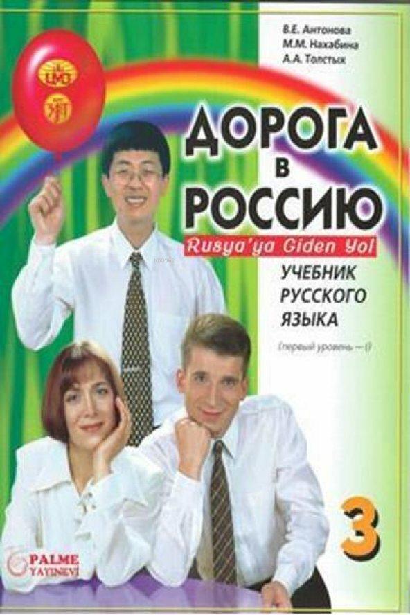 Rusya'ya Giden Yol 3-1
