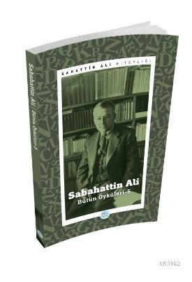 Sabahattin Ali Öyküleri 5