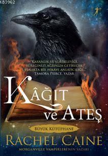 Kâğıt ve Ateş; Morganvılle Vampirleri'nin Yazarı