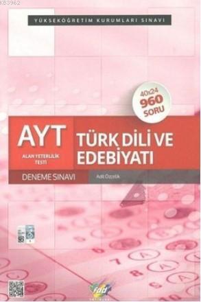 AYT Türk Dili ve Edebiyatı; Deneme Sınavı