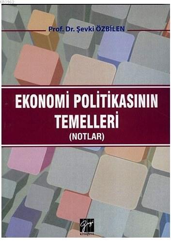 Ekonomi Politikasının Temelleri; Notlar