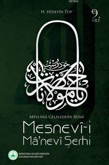 Mesnevi-i Manevi Şerhi (9. Cilt); Mevlana Celalleddin Rumi