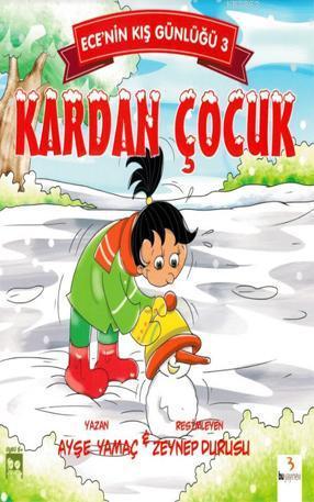 Kardan Çocuk - Ece'nin Kış Günlüğü 3